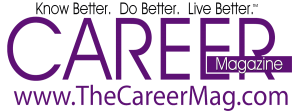 CAREER Magazine (a StephanieHarper.com Publication)